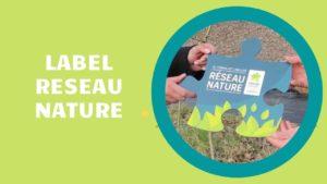 Notre école reçoit le label Réseau Nature
